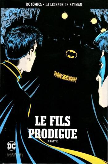 Couverture de l'album DC Comics - La légende de Batman - 30. Le fils prodigue - 3e partie