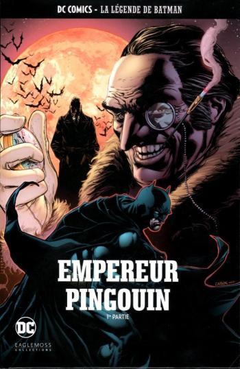 Couverture de l'album DC Comics - La légende de Batman - 71. Empereur Pingouin - 1re partie