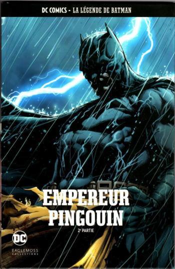 Couverture de l'album DC Comics - La légende de Batman - 72. Empereur Pingouin - 2e partie