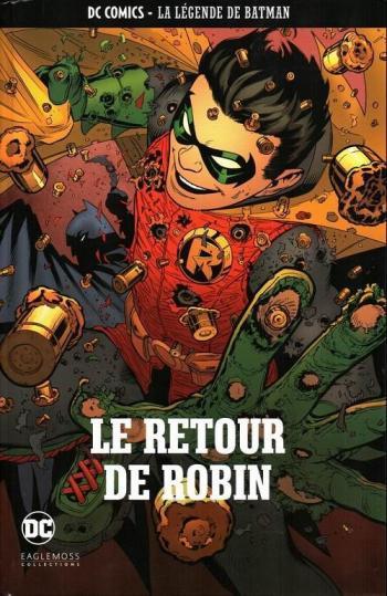 Couverture de l'album DC Comics - La légende de Batman - 76. Le retour de Robin
