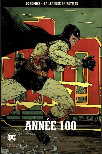 Couverture de l'album DC Comics - La légende de Batman - 80. Année 100