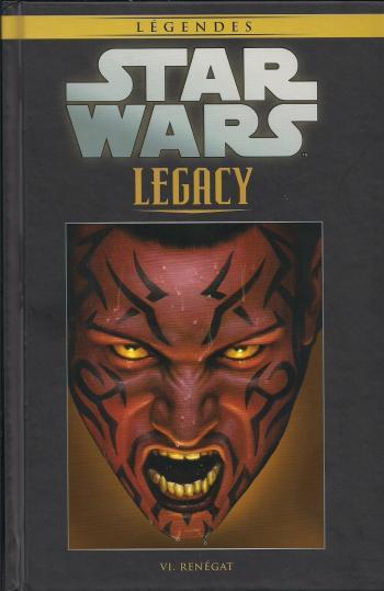 Couverture de l'album Star Wars (Collection Hachette) - 90. Legacy - VI Renégat