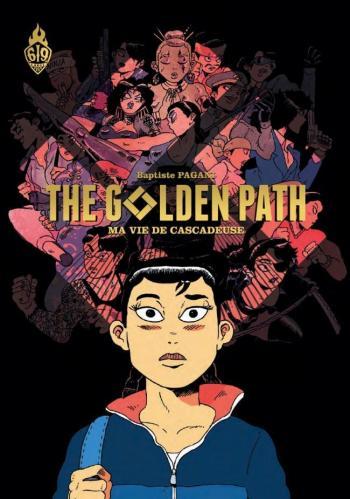 Couverture de l'album The golden path : Ma vie de cascadeuse (One-shot)