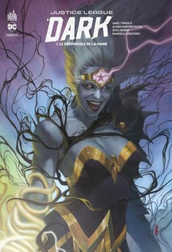 Couverture de l'album Justice League Dark Rebirth - 1. Le crépuscule de la magie