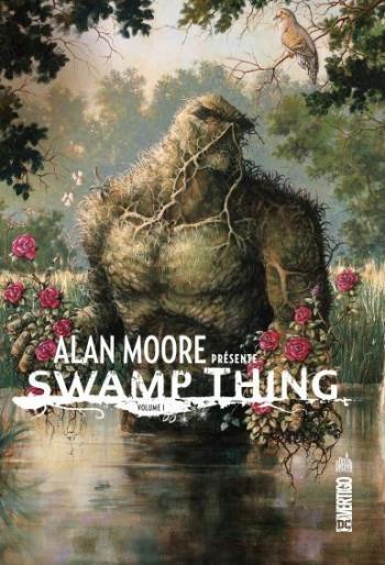 Couverture de l'album Alan Moore présente Swamp Thing - 1. Tome 1