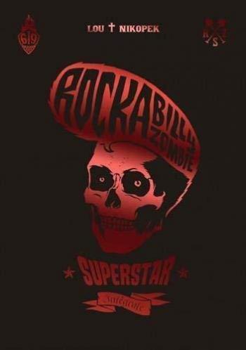 Couverture de l'album Rock a Billy Zombie superstar - INT. Intégrale