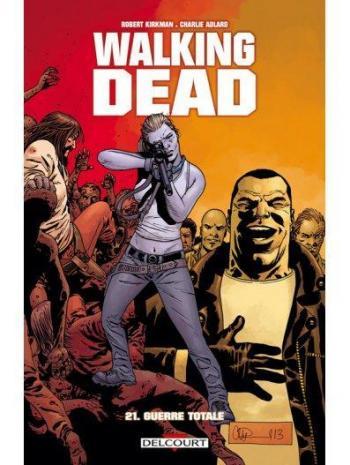 Couverture de l'album Walking Dead - 21. Guerre Totale