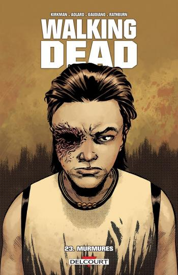 Couverture de l'album Walking Dead - 23. Murmures