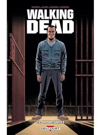 Couverture de l'album Walking Dead - 24. Opportunités