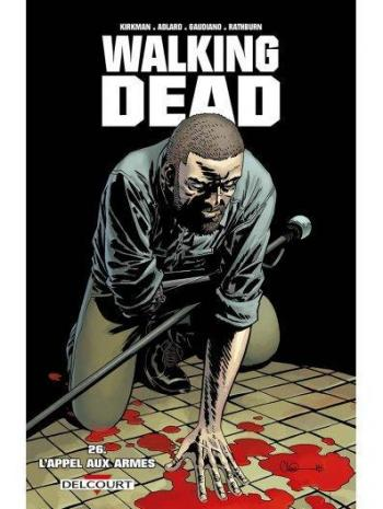 Couverture de l'album Walking Dead - 26. L'appel aux armes