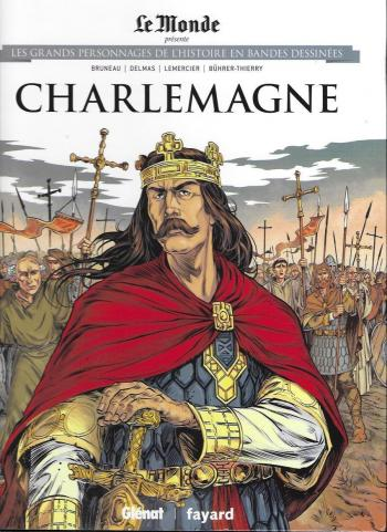 Couverture de l'album Les Grands Personnages de l'Histoire en BD - 3. Charlemagne