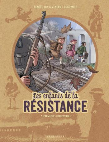 Couverture de l'album Les Enfants de la Résistance - 2. Premières répressions