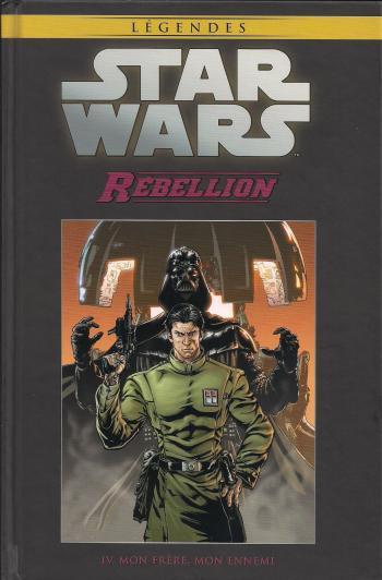 Couverture de l'album Star Wars (Collection Hachette) - 50. Rébellion - IV Mon frère, Mon ennemi