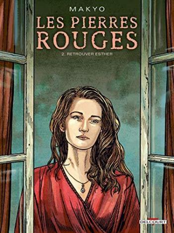 Couverture de l'album Les Pierres rouges - 2. Retrouver Esther