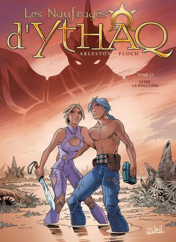 Couverture de l'album Les Naufragés d'Ythaq - 13. Glèbe la singulière