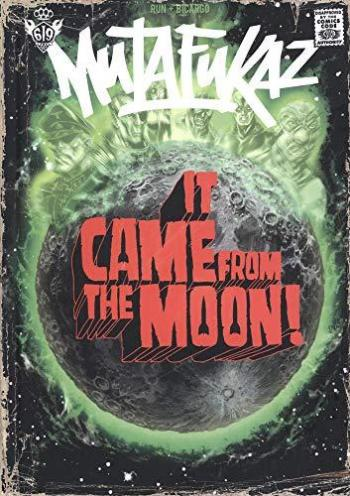 Couverture de l'album Mutafukaz - 0. It came from the moon!