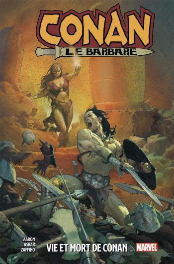Couverture de l'album Conan le barbare - 1. Vie et mort de Conan