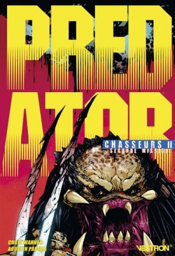 Couverture de l'album Vestron - 11. Predator: Chasseurs 2, Seconde Mission