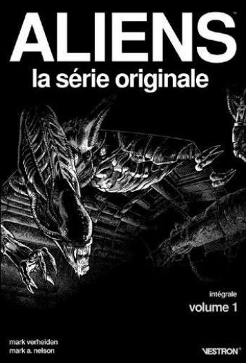 Couverture de l'album Vestron - 21. Aliens, La Série Originale - intégrale vol.1