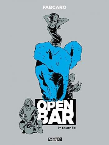 Couverture de l'album Open Bar - 1. 1re tournée