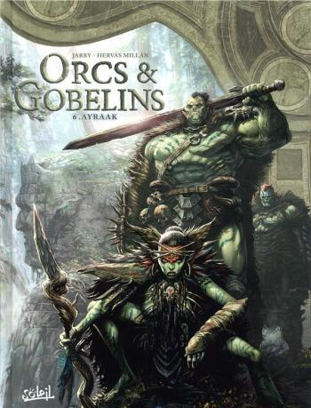 Couverture de l'album Orcs et Gobelins - 6. Ayraak
