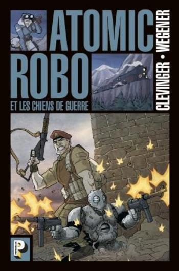 Couverture de l'album Atomic Robo - 2. Les Chiens de guerre