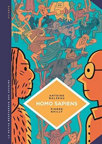 Couverture de l'album La Petite Bédéthèque des savoirs - 27. Homo Sapiens. Histoire(s) de notre humanité.