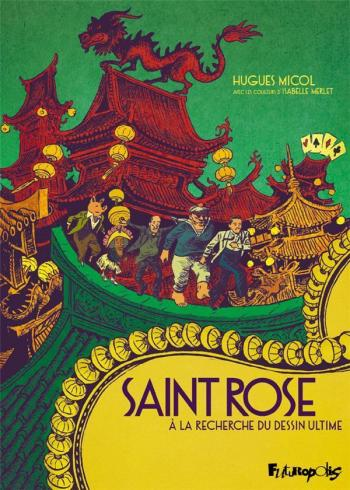 Couverture de l'album Saint Rose: À la recherche du dessin ultime (One-shot)