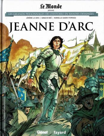 Couverture de l'album Les Grands Personnages de l'Histoire en BD - 6. Jeanne d'Arc