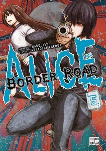 Couverture de l'album Alice on Border Road - 5. Tome 5