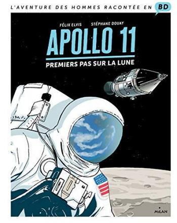 Couverture de l'album L'Aventure des Hommes racontée en BD - 1. Apollo 11 - Premiers pas sur la lune