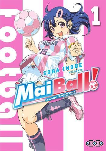 Couverture de l'album Mai Ball ! - 1. Tome 1
