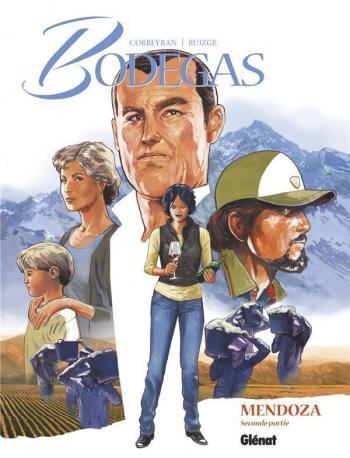 Couverture de l'album Bodegas - 4. Mendoza - Seconde partie