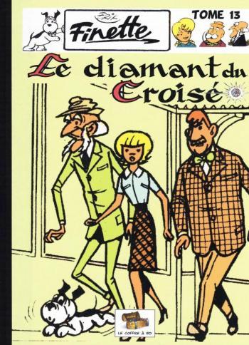Couverture de l'album Finette - 13. 1963 - Le Diamant du croisé