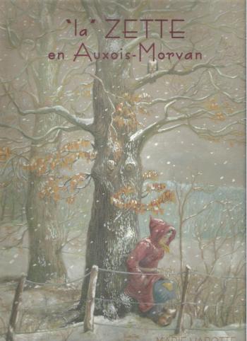 """Couverture de l'album """"la"""" ZETTE en Auxois-Morvan (One-shot)"""