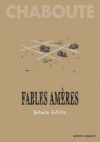 Couverture de l'album Fables amères - 2. Détails futiles