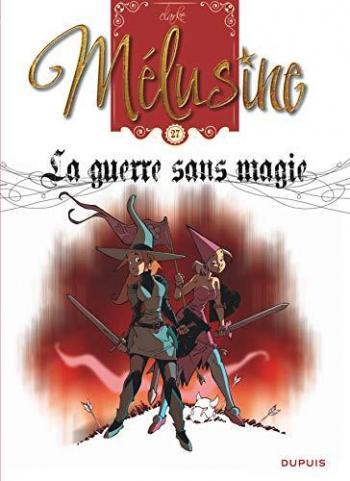 Couverture de l'album Mélusine - 27. La guerre sans magie