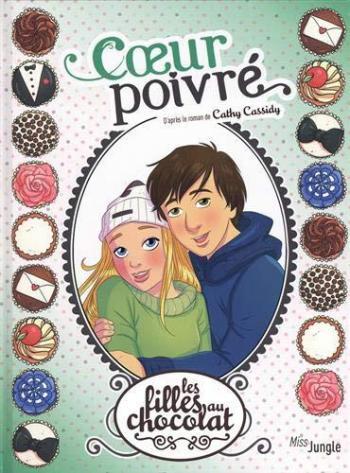 Couverture de l'album Les Filles au chocolat - 9. Coeur poivré