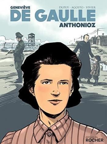 Couverture de l'album Geneviève de Gaulle-Anthonioz (One-shot)