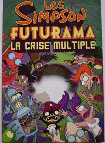 Couverture de l'album Les Simpson, Futurama : La crise multiple (One-shot)