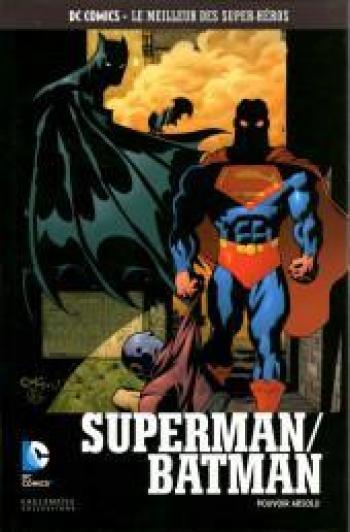 Couverture de l'album DC Comics - Le Meilleur des super-héros - 96. Superman / Batman Pouvoir Absolu