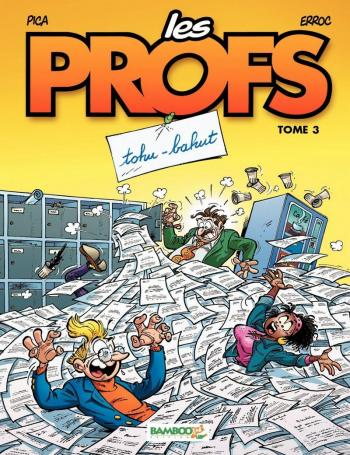 Couverture de l'album Les Profs - 3. Tohu-bahut