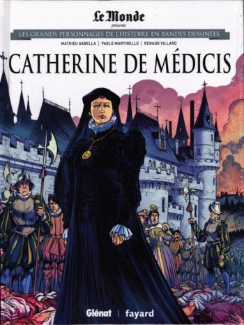 Couverture de l'album Les Grands Personnages de l'Histoire en BD - 8. Catherine de Médicis