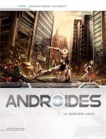 Couverture de l'album Androïdes - 7. La Dernière Ange