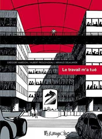 Couverture de l'album Le travail m'a tué (One-shot)