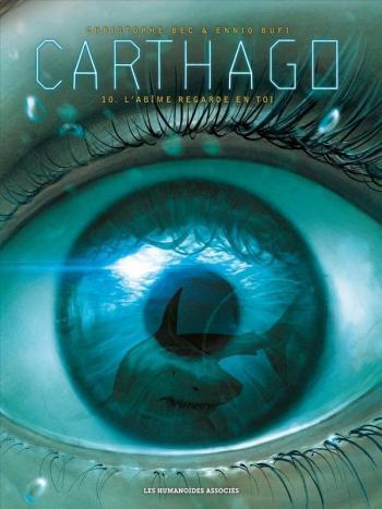 Couverture de l'album Carthago - 10. L'Abîme regarde en toi