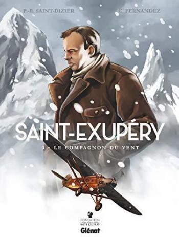 Couverture de l'album Saint-Exupéry - 3. Le Compagnon du vent