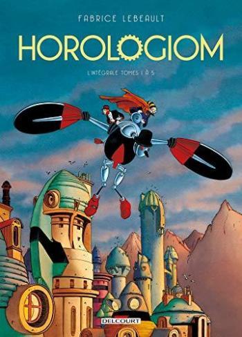 Couverture de l'album Horologiom - INT. Intégrale - Tomes 1 à 5