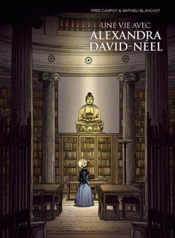 Couverture de l'album Une vie avec Alexandra David-Néel - 2. Livre 2