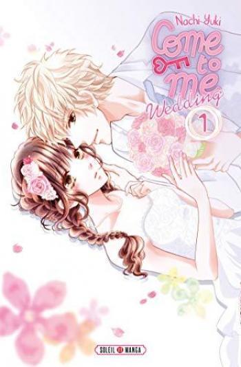 Couverture de l'album Come to me Wedding - 1. Tome 1